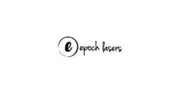 E EPOCH LASERS