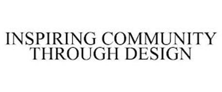 INSPIRING COMMUNITY THROUGH DESIGN