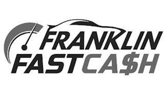 FRANKLIN FAST CASH