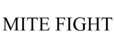 MITE FIGHT