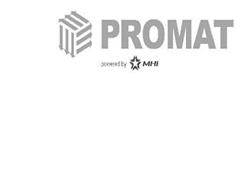 PROMAT POWERED BY MHI
