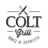 COLT GRILL BBQ & SPIRITS