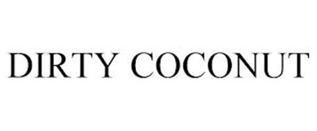 DIRTY COCONUT
