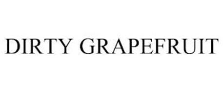 DIRTY GRAPEFRUIT