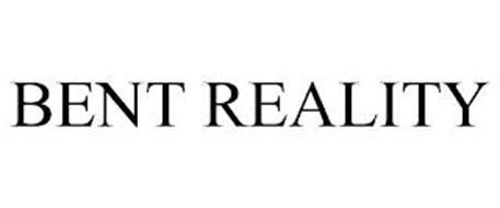 BENT REALITY