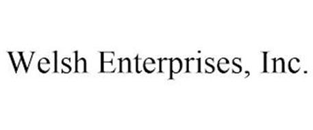 WELSH ENTERPRISES, INC.
