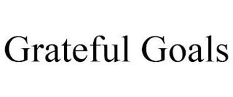 GRATEFUL GOALS