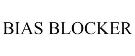 BIAS BLOCKER
