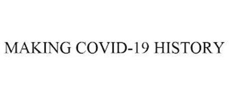 MAKING COVID-19 HISTORY