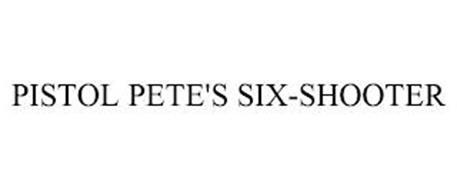 PISTOL PETE'S SIX-SHOOTER