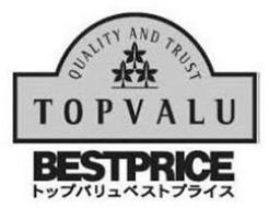 QUALITY AND TRUST TOPVALU BESTPRICE