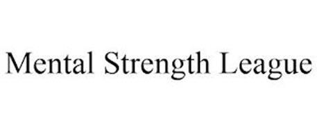 MENTAL STRENGTH LEAGUE