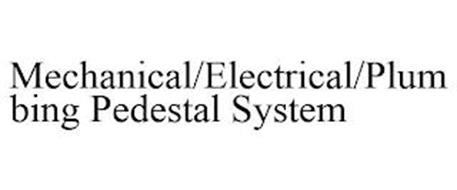 MECHANICAL/ELECTRICAL/PLUMBING PEDESTAL SYSTEMS
