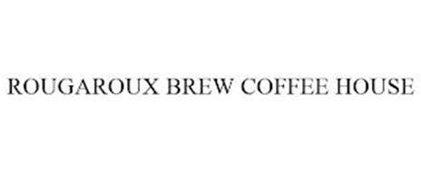 ROUGAROUX BREW COFFEE HOUSE
