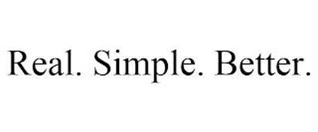 REAL. SIMPLE. BETTER.