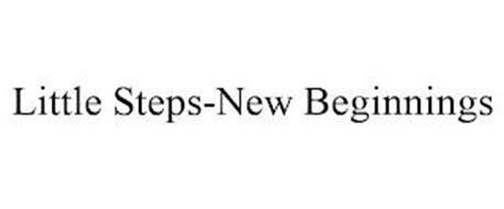 LITTLE STEPS-NEW BEGINNINGS