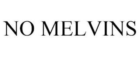 NO MELVINS