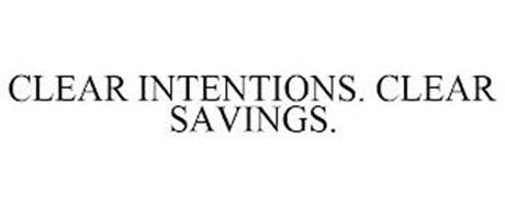 CLEAR INTENTIONS. CLEAR SAVINGS.