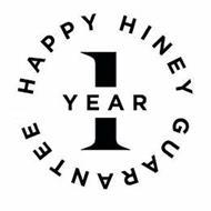HAPPY HINEY 1 YEAR GUARANTEE