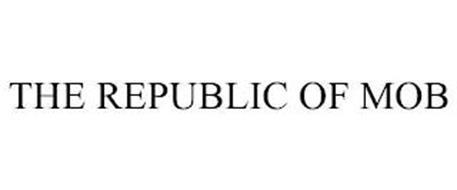 THE REPUBLIC OF MOB
