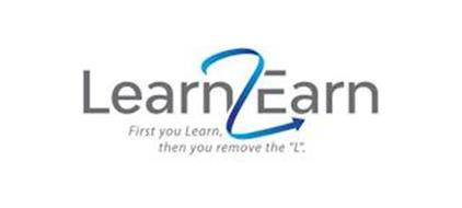 LEARN2EARN FIRST YOU LEARN, THEN YOU REMOVE THE