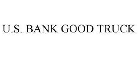U.S. BANK GOOD TRUCK