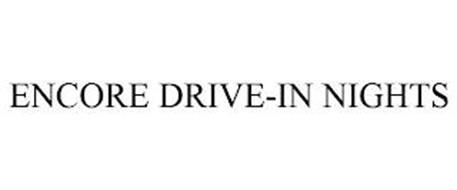 ENCORE DRIVE-IN NIGHTS