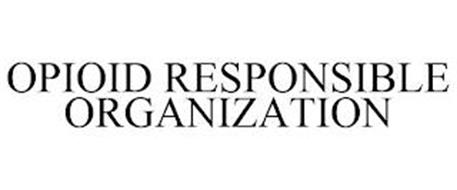 OPIOID RESPONSIBLE ORGANIZATION