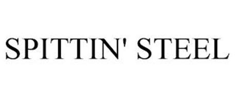 SPITTIN' STEEL