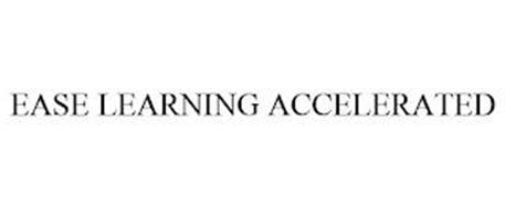 EASE LEARNING ACCELERATED