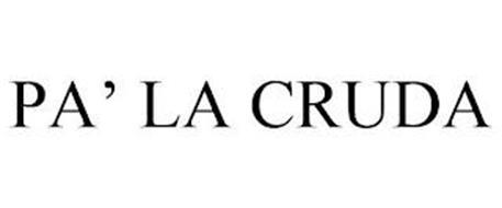 PA' LA CRUDA