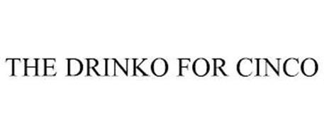 THE DRINKO FOR CINCO