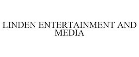 LINDEN ENTERTAINMENT AND MEDIA