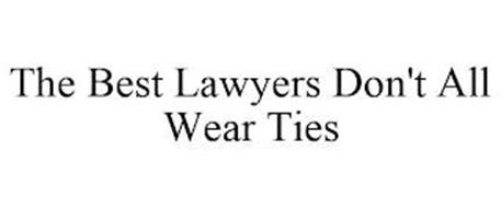 THE BEST LAWYERS DON'T ALL WEAR TIES