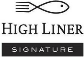 HIGH LINER SIGNATURE