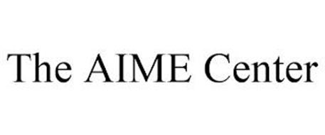 THE AIME CENTER