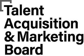 TALENT ACQUISITION & MARKETING BOARD