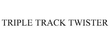 TRIPLE TRACK TWISTER