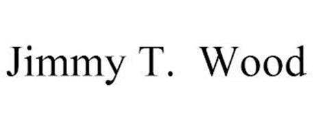 JIMMY T. WOOD