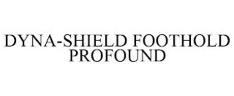 DYNA-SHIELD FOOTHOLD PROFOUND