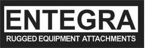 ENTEGRA RUGGED EQUIPMENT ATTACHMENTS
