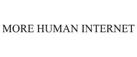 MORE HUMAN INTERNET