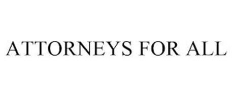ATTORNEYS FOR ALL