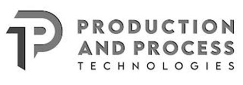 PPT PRODUCTION AND PROCESS TECHNOLOGIES