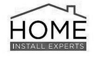 HOME INSTALL EXPERTS