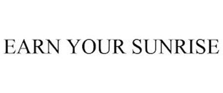 EARN YOUR SUNRISE
