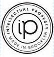 IP INTELLECTUAL PROPERTY MADE IN BROOKLYN