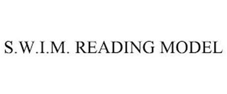 S.W.I.M. READING MODEL