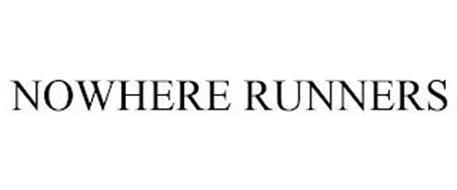 NOWHERE RUNNERS