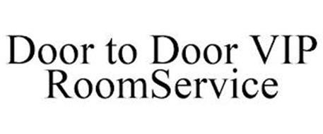 DOOR TO DOOR VIP ROOMSERVICE